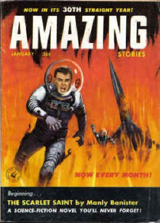 9781773456010: Amazing Stories, January 1956, Featuring Part 1 of Banister's *The Scarlet Saint* (Volume 30, No. 1)
