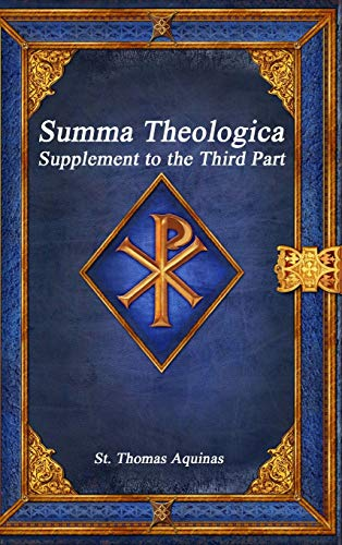 9781773562100: Summa Theologica: Supplement to the Third Part