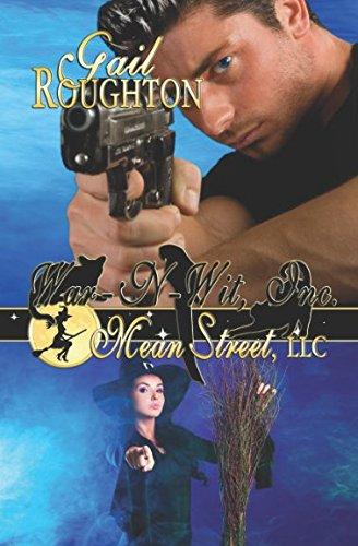 Mean Street, LLC (War-N-Wit, Inc.): Gail Roughton