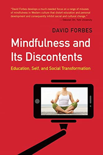 9781773631165: Mindfulness and Its Discontents: Education, Self, and Social Transformation