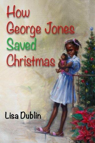 How George Jones Saved Christmas: Lisa Dublin