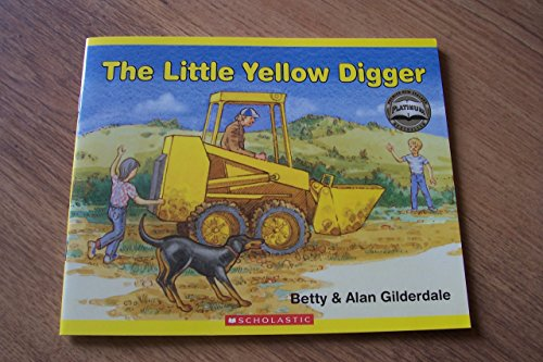 The Little Yellow Digger: Betty & Alan