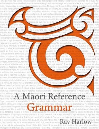 9781775502036: A Māori Reference Grammar
