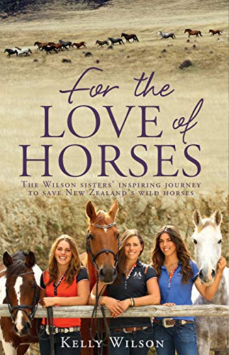 9781775536765: For the Love of Horses