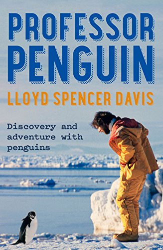 9781775537250: Professor Penguin: Discovery and Adventure with Penguins