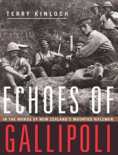 9781775592624: Echoes of Gallipoli: In the Words of New Zealand's Mounted Riflemen