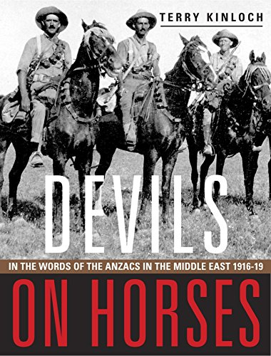 9781775592631: Devils on Horses: In the words of the Anzacs in the Middle East 1916-19