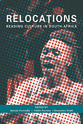 9781775820796: Relocations: Reading Culture in South Africa