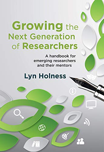Growing the next generation of researchers: A: Lyn Holness