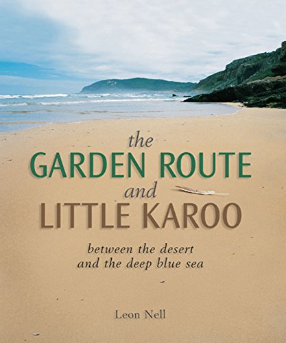The Garden Route and Little Karoo: Between: Nell, Leon