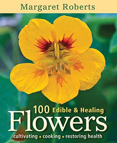 9781775840374: 100 edible & healing flowers