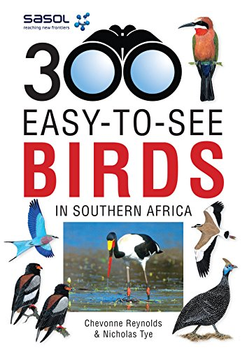 9781775841265: Sasol 300 easy-to-see Birds in Southern Africa