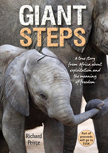 9781775843306: Giant Steps: A true story from Africa, of survival and triumph in the face of cruelty