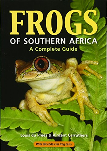 9781775845447: Frogs of Southern Africa: A Complete Guide