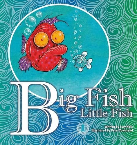 Big fish little fish by lucy hale the literacy tower for Big fish book