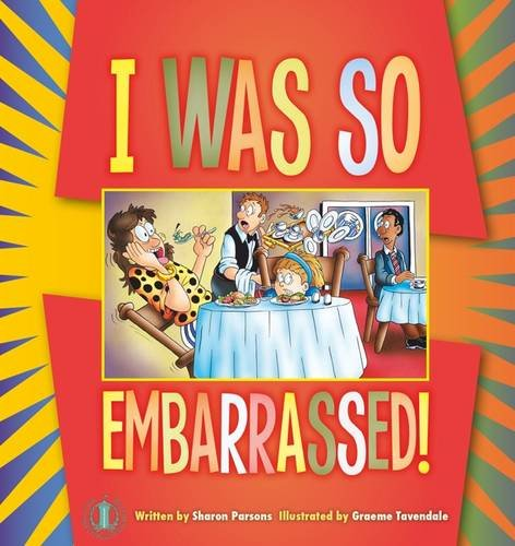 9781776500840: I Was So Embarrassed! (The Literacy Tower)