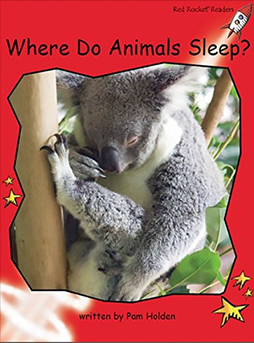 9781776540150: Where Do Animals Sleep? (Red Rocket Readers)