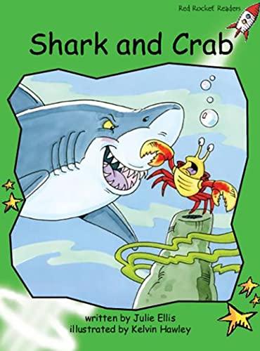Shark and Crab: Big Book Edition (Red: Ellis, Julie; Hawley,