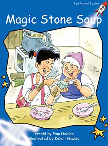 Magic Stone Soup: Big Book Edition: Holden, Pam/ Hawley,