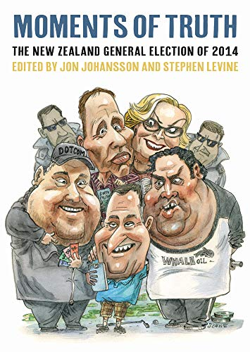 9781776560493: Moments of Truth: The New Zealand General Election of 2014