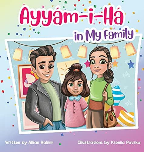9781777093457: Ayyám-i-Há in My Family