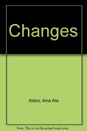 Changes (Women's Press fiction) Aidoo, Ama Ata