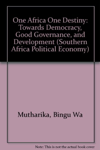 9781779050311: One Africa One Destiny: Towards Democracy, Good Governance, and Development (Regional cooperation series)