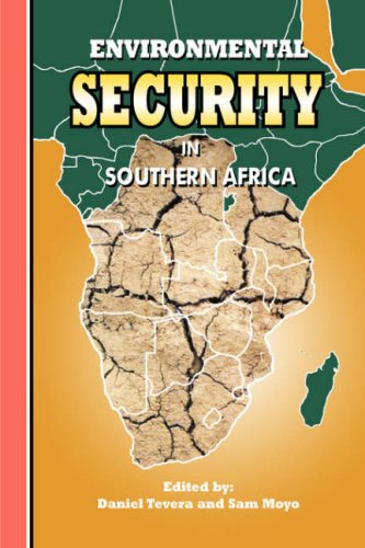 Environmental Security in Southern Africa (Southern Africa Political Economy)