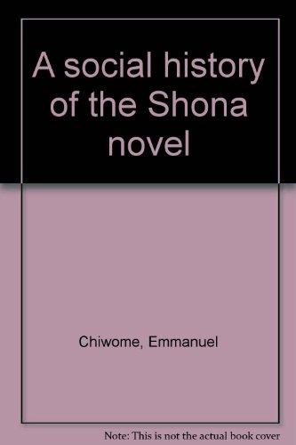 9781779060082: A social history of the Shona novel