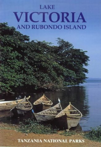 9781779160072: Lake Victoria and Rubondo Island: Tanzania National Park