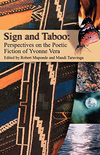9781779220042: Sign and Taboo: Perspectives on the Poetic Fiction of Yvonne Vera