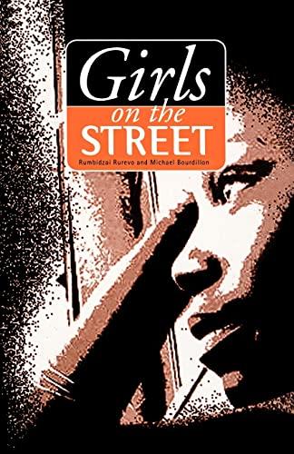 Girls on the Street: Rurevo, Rumbidzai