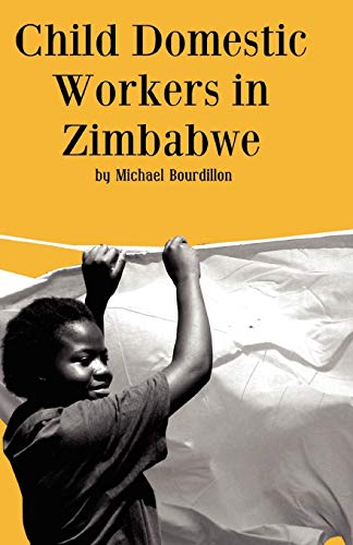 9781779220448: Child Domestic Workers in Zimbabwe