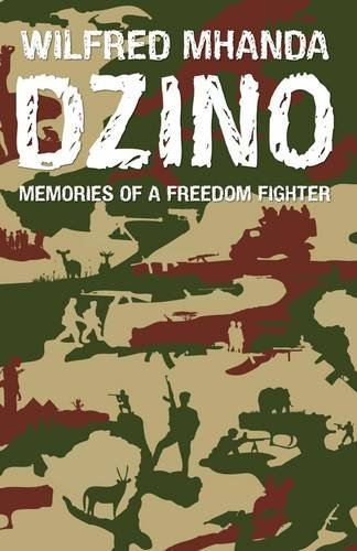 9781779221438: Dzino. Memories of a Freedom Fighter
