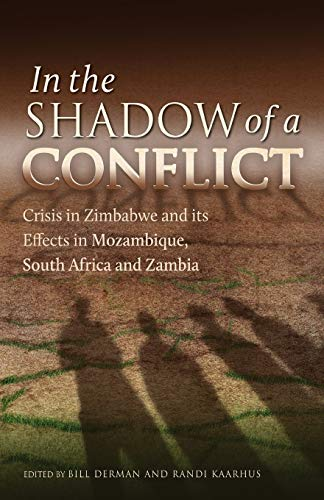 In the Shadow of a Conflict. Crisis in Zimbabwe and Its Effects in Mozambique, South Africa and ...