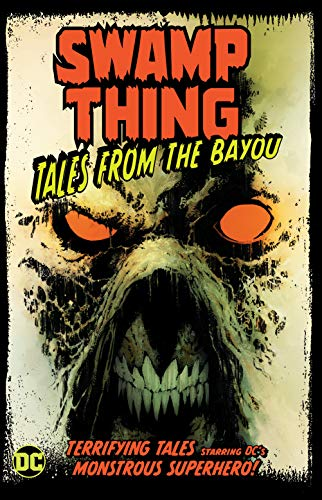 9781779501158: Swamp Thing: Tales from the Bayou