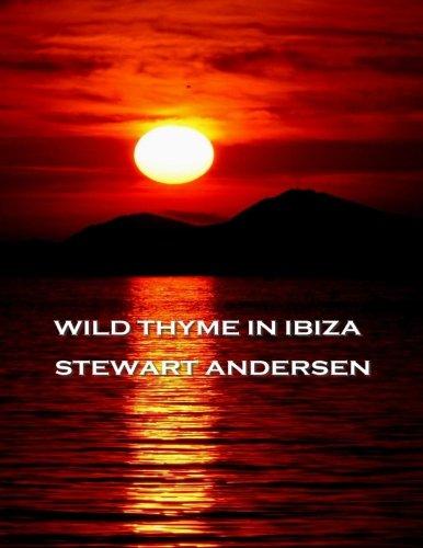 9781780002828: Wild Thyme In Ibiza