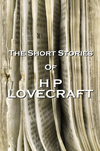 9781780005843: The Short Stories Of HP Lovecraft, Volume 1