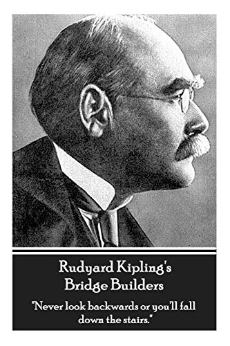 9781780008189: Rudyard Kipling's Bridge Builders: