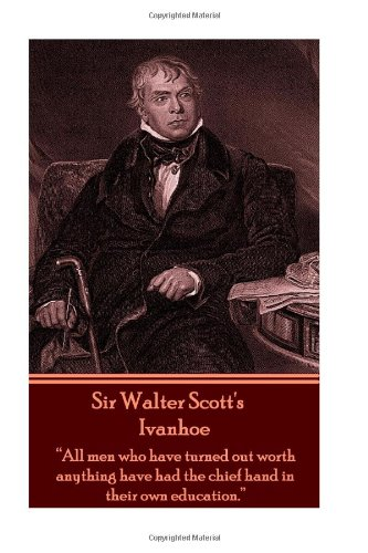 9781780008516: Sir Walter Scott's Ivanhoe: