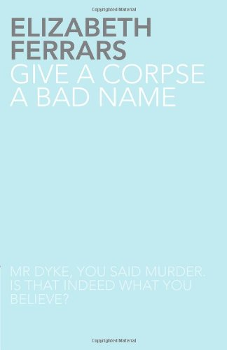 9781780020273: Give a Corpse a Bad Name