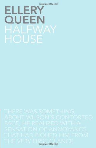 Halfway House: Queen, Ellery