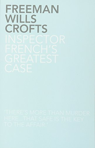 9781780020457: Inspector French's Greatest Case