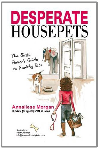9781780031453: Desperate House Pets: Guide to Healthy Pets