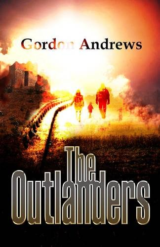 The Outlanders (1780034237) by Gordon Andrews