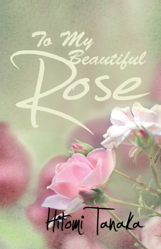 9781780034546: To My Beautiful Rose