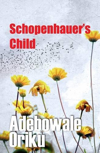 9781780034553: Schopenhauer's Child