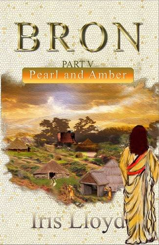 9781780036113: Bron Part V: Pearl and Amber