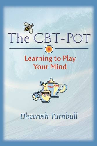 9781780036366: The CBT-pot: Learning to Play Your Mind