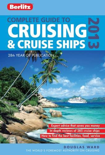 9781780040608: Berlitz Complete Guide to Cruising & Cruise Ships 2013